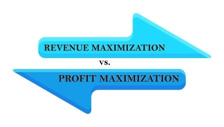 Revenue Maximization Vs Profit Maximization