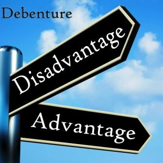 Benefits and Disadvantages of Debentures