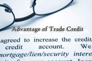 Advantages of Trade Credit
