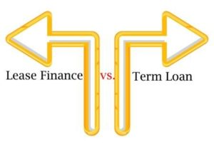Lease Finance vs Term Loan