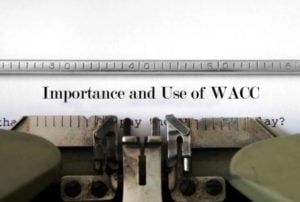 Importance and Use of Weighted Average Cost of Capital (WACC)