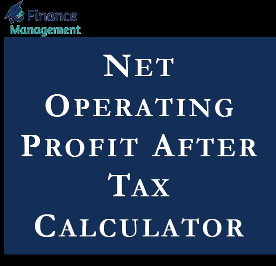 Net Operating Profit After Tax Calculator