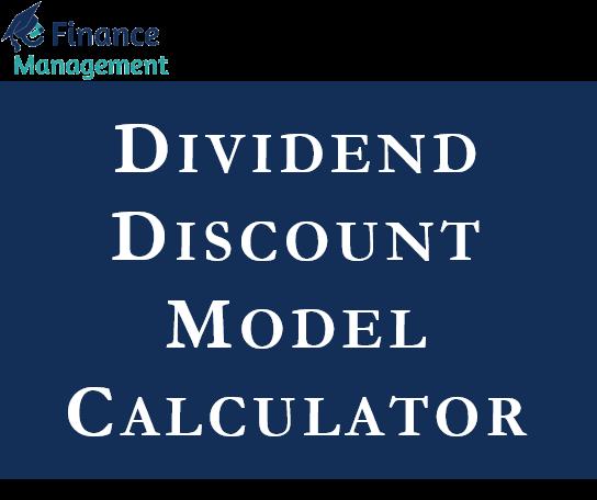 dividend discount model calculator