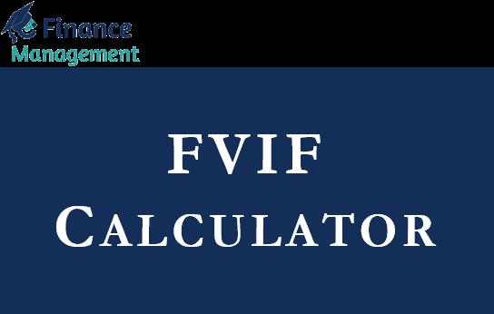 FVIF Calculator