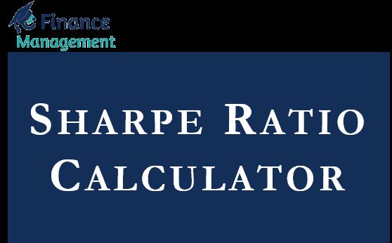 Sharpe Ratio Calculator