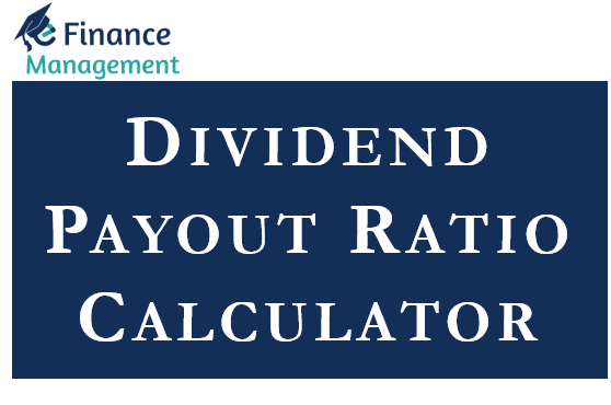 Dividend Payout Ratio Calculator