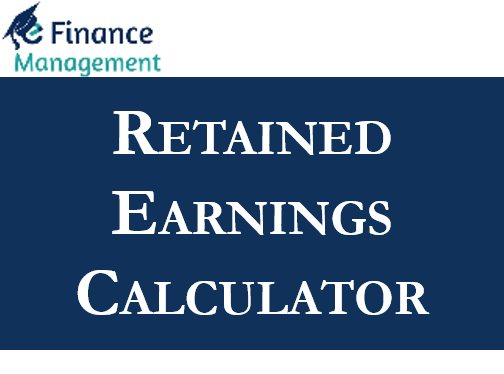 Retained Earnings Calculator
