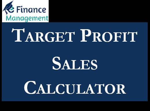 Target Profit Sales Calculator